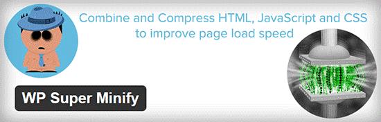 افزایش سرعت سایت با معرفی افزونه WP Super Minify